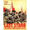 Last Stand: The Battle for Moscow 1941-42