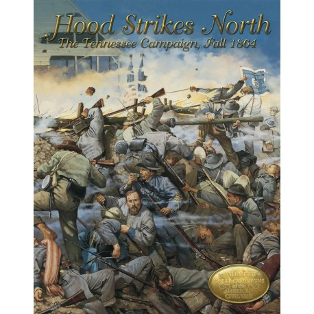 Hood Strikes North: The Tennessee Campaign, Fall 1864