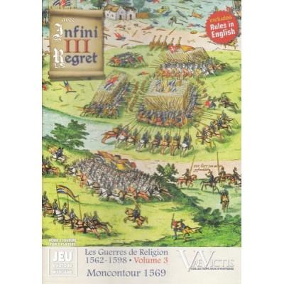 Avec Infini Regret III: Moncontour 1569