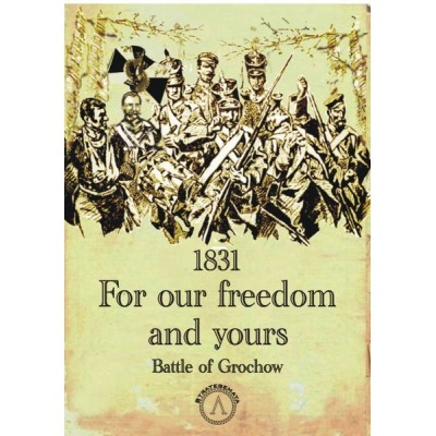 For our freedom and yours: Battle of Grochow (1831)