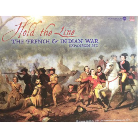 Hold the Line The French and Indian War