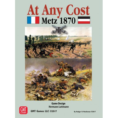 At Any Cost: Metz 1870