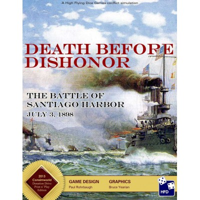 Death Before Dishonor: The Battle of Santiago Harbor