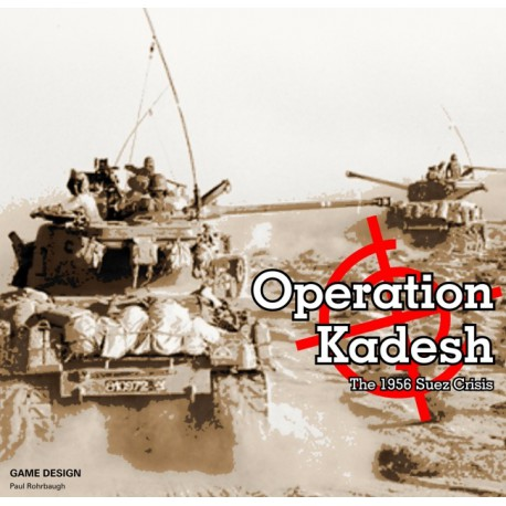 Operation Kadesh: The 1956 Suez Crisis