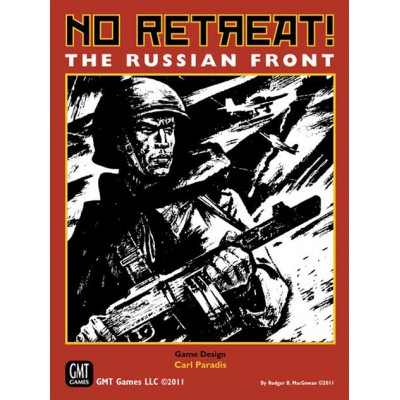 No Retreat! The Russian Front