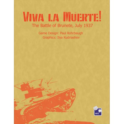 Viva la Muerte! The Battle of Brunete, July 1937