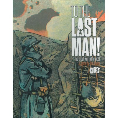 To the Last Man!