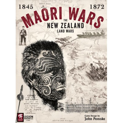 Maori Wars: The New Zealand Land Wars, 1845-1872