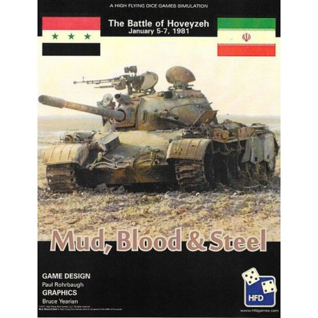 Mud, Blood & Steel. Tha Battle of Hoveyzeh