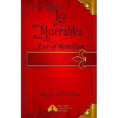 Les Misérables: Eve of Rebellion
