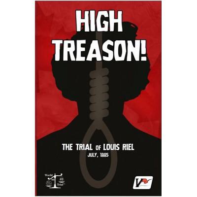 High Treason: Trial of Louis Riel