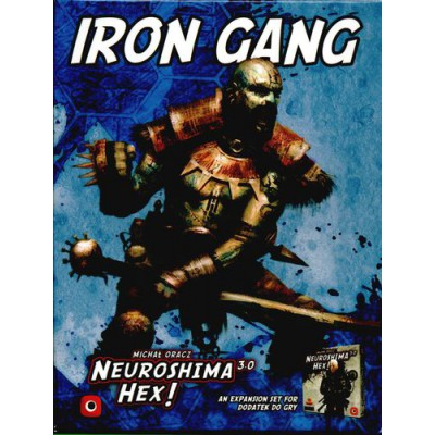 Iron Gang for Neuroshima Hex