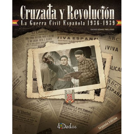 Crusade and Revolution: The Spanish Civil War, 1936-1939