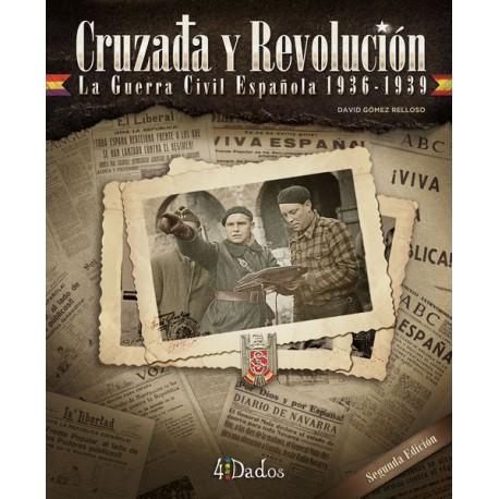 Cruzada y Revolución: La guerra civil española, 1936-1939