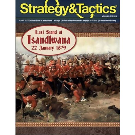 Strategy&Tactics 314: Last Stand at Isandlwana, 22 January 1879