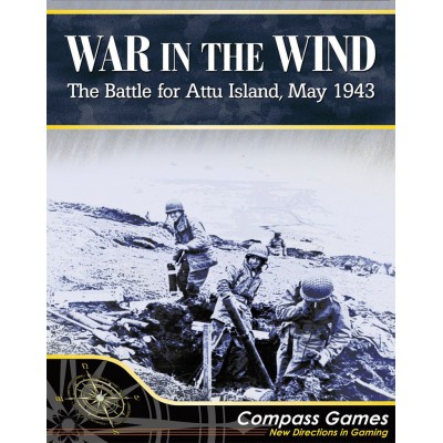War in the Wind - The Battle for Attu Island, May 1943